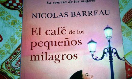 El Café de los pequeños milagros, de Nicolas Barreau
