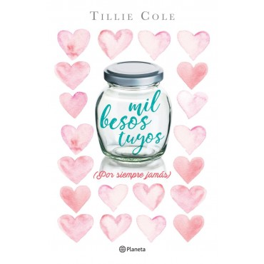 A Thousand Boy Kisses (Mil besos tuyos) de Tillie Cole