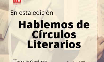 Una página a la vez – Sobre Círculos Literarios